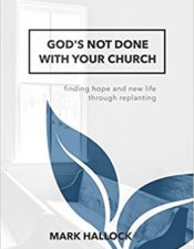 God's Not Done with Your Church